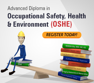 Advanced Diploma in Occupational Safety, Health & Environment (OSHE)